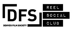 Denver Film Society - Reel Social Club