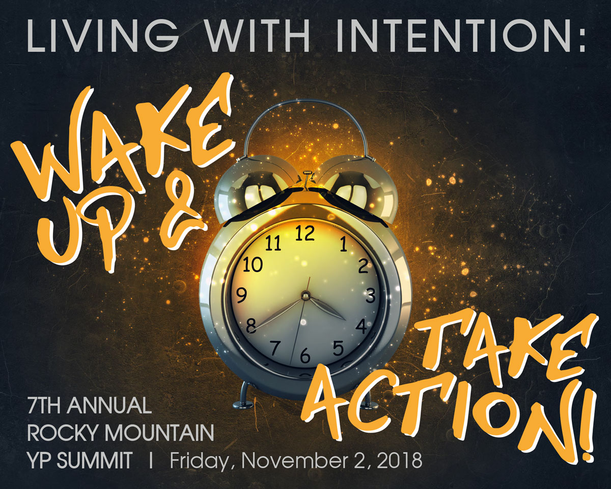 2018 Rocky Mountain YP Summit - Living with Intention